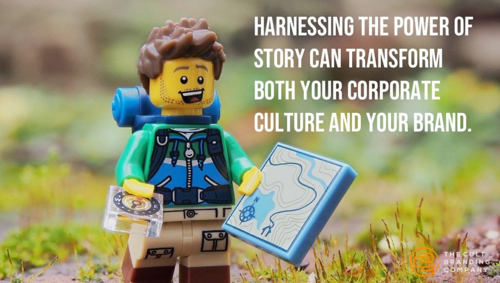 Harnessing the power of story can transform both your corporate culture and your brand.